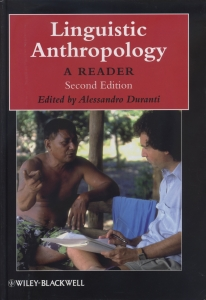 Linguistic Anthropology: A Reader (2nd Edition)