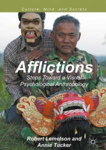 Afflictions: Steps Toward a Visual Psychological Anthropology