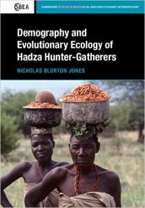 Demography and Evolutionary Ecology of Hadza Hunter-Gatherers